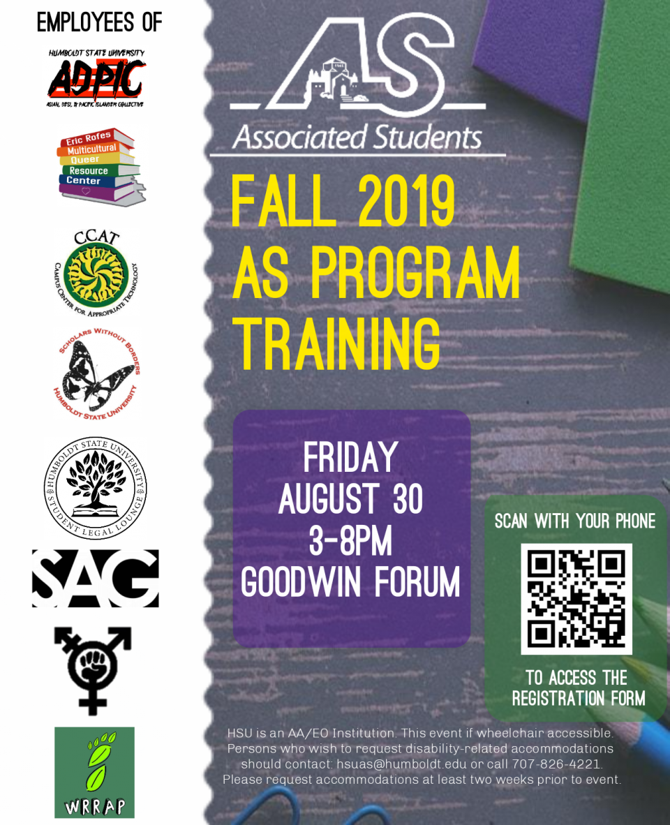 Fall 2019 AS Program Training will be held on Friday, august 30, 3-8pm in Goodwin Forum for employees of ADPIC, ERC, CCAT, SWB, SLL, SAG, WRC and WRRAP